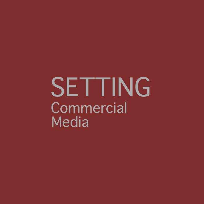 Commercial Media Setting